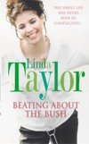 Beating About The Bush by Linda Taylor - Book Review