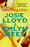Come Together by Josie Lloyd and Emlyn Rees - Book Review
