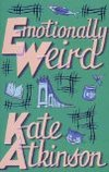 Emotionally Weird by Kate Atkinson - Book Review