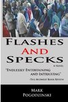 Flashes And Specks by Mark Pogodzinski - Book Review