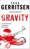 Gravity by Tess Gerritsen - Book Review
