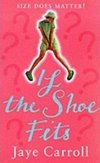If The Shoe Fits by Jaye Carroll - Book Review