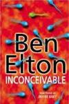 Inconceivable by Ben Elton - Book Review