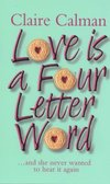 Love Is A Four Letter Word by Claire Calman - Book Review