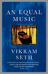 An Equal Music by Vikram Seth - Book Review