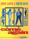 Come Again by Josie Lloyd and Emlyn Rees - Book Review