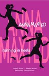 Running In Heels by Anna Maxted - Book Review