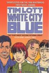 White City Blue by Tim Lott - Book Review